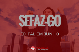 SEFAZ-GO – Preparado hoje? E em junho 2018?